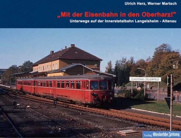 Mit der Eisenbahn in den Oberharz