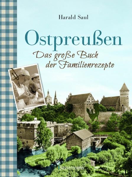 Ostpreußen - Das große Buch der Familienrezepte-Copy