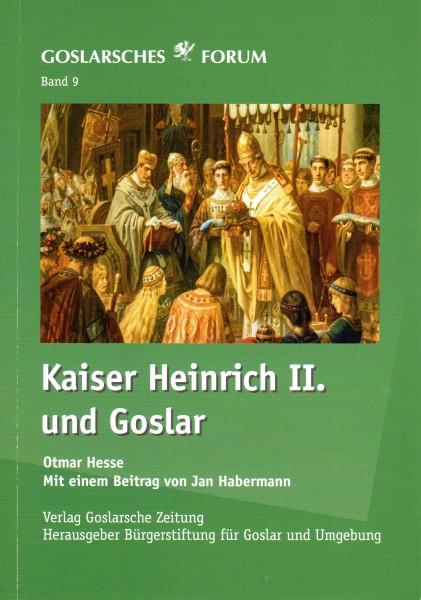 Band 9 – Kaiser Heinrich II. und Goslar